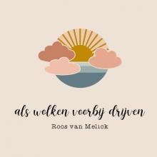 Roos Van Melick , als wolken voorbij drijven