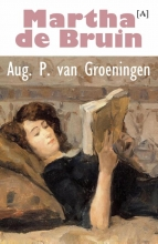 Aug. P. van Groeningen Martha de Bruin