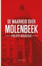 Philippe Moureaux , De waarheid over Molenbeek