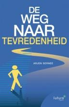 Arjen Sernee , De weg naar tevredenheid