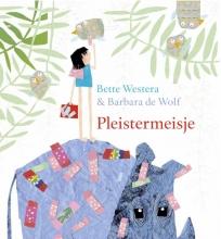 Bette Westera , Pleistermeisje