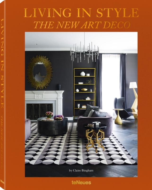 Bingham, Claire,Living in Style - The New Art Deco