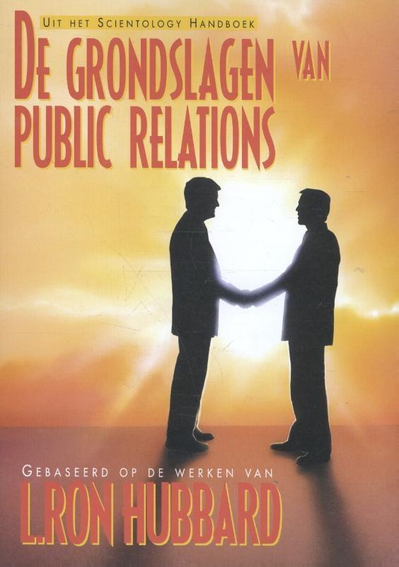 ,De grondslagen van Public Relations