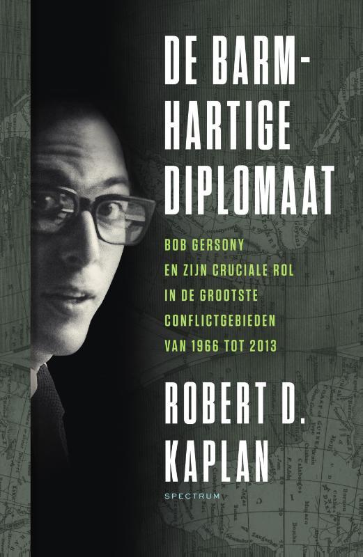 Robert Kaplan,De barmhartige diplomaat