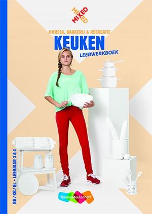 Marlies van de Wijdeven,Keuken bb/kb/gl leerjaar 3&4 leerwerkboek