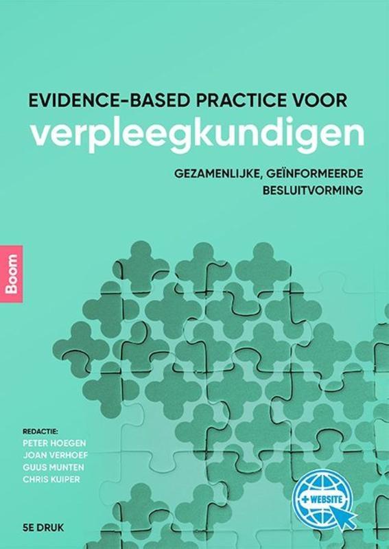 Chris Kuiper, Joan Verhoef, Guus Munten,Evidence-based practice voor verpleegkundigen