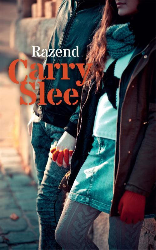 Carry Slee,Razend