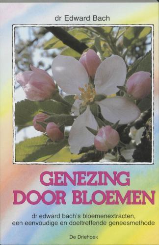 E. Bach,Genezing door bloemen