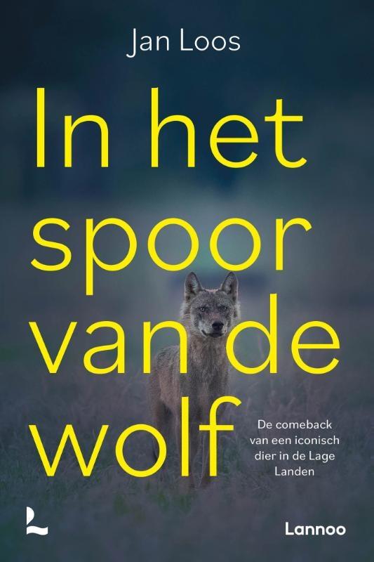 Jan Loos,In het spoor van de wolf