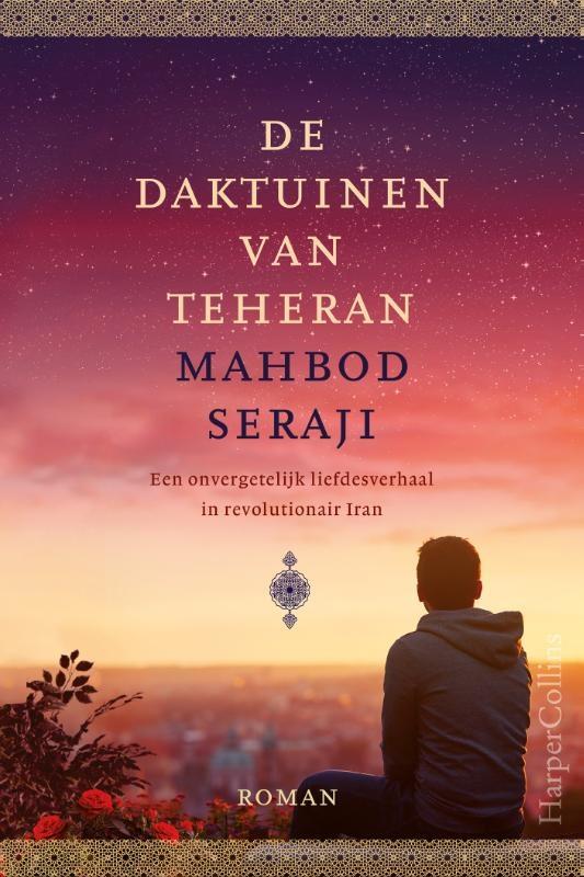 Mahbod Seraji,De daktuinen van Teheran