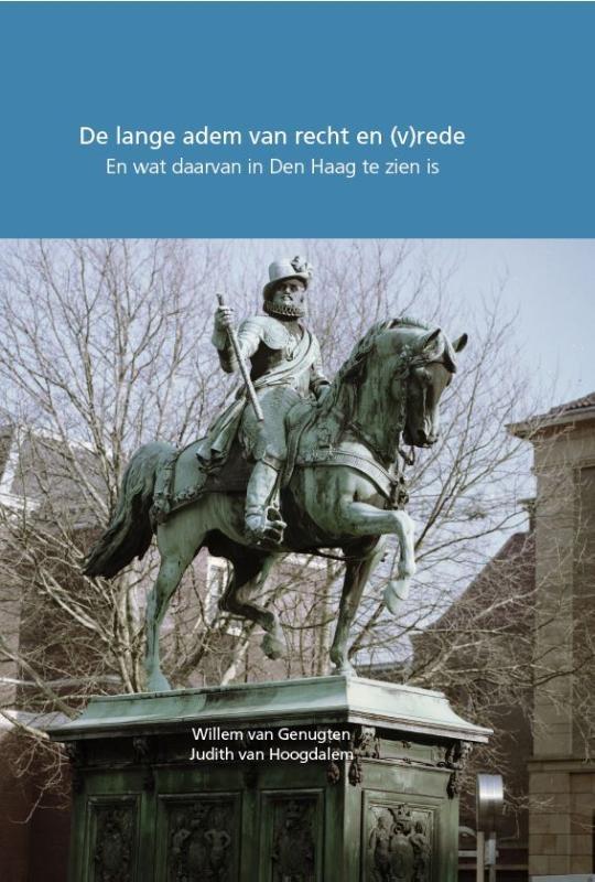 Willem van Genugten,De lange adem van recht en (v)rede