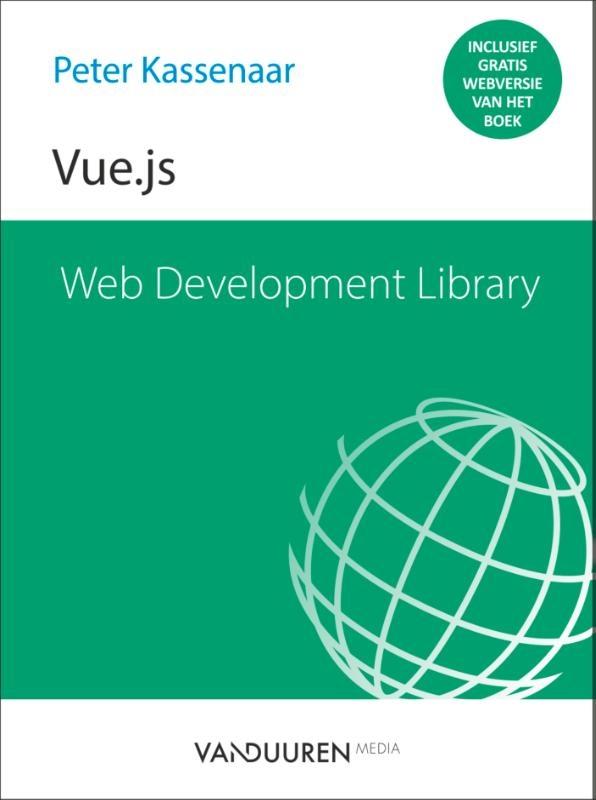 Peter Kassenaar,Web Development Library - Vue.js