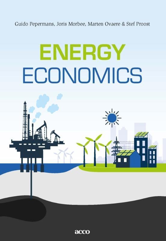Guido Pepermans, Joris Morbee, Marten Ovaere, Stef Proost,Energy Economics