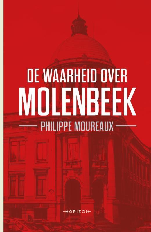 Philippe Moureaux,De waarheid over Molenbeek