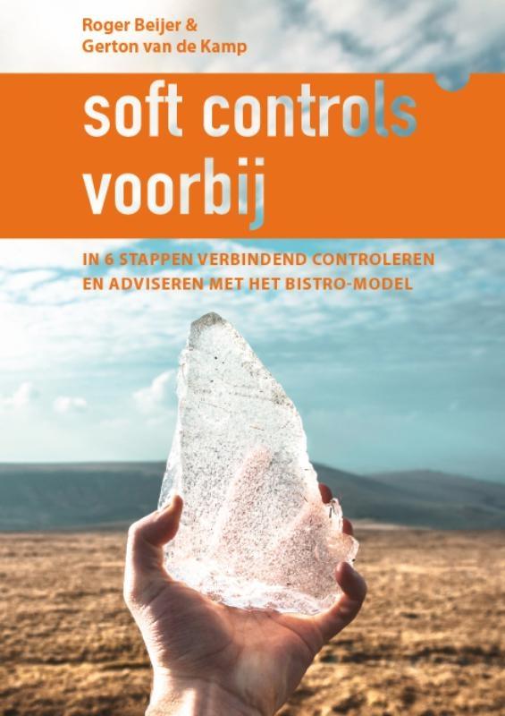 Roger Beijer, Gerton Van de Kamp,Soft controls voorbij