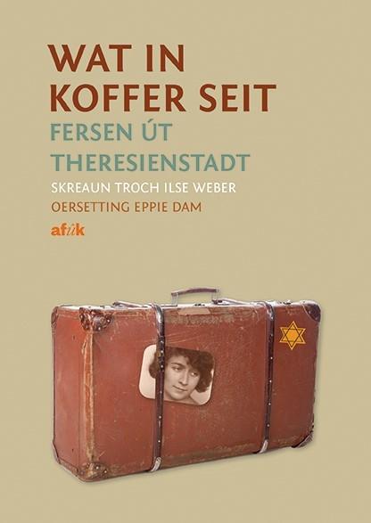 Ilse Weber,Wat in koffer seit