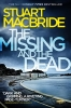 Stuart MacBride,The Missing and the Dead
