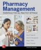 Shane P. Desselle,   David P. Zgarrick,   Colonel Greg Alston,   Leticia R. Moczygemba,Pharmacy Management: Essentials for All Practice Settings,Fourth Edition