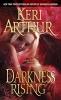 Arthur, Keri,Darkness Rising