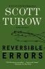 Turow, Scott,Reversible Errors