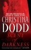 Dodd, Christina,Scent of Darkness