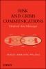 Walaski, Pamela,Risk and Crisis Communications