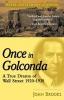 Brooks, John, ,Once in Golconda