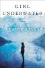 Kells, Claire,Girl Underwater