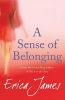 James, Erica,A Sense of Belonging