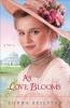 Seilstad, Lorna,As Love Blooms