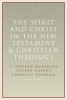 I. Howard Marshall,   Volker Rabens,   Cornelis Bennema,The Spirit and Christ in the New Testament and Christian Theology