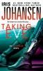 Johansen, Iris,Taking Eve