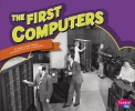 Peterson, Megan Cooley,The First Computers