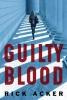 Rick Acker,Guilty Blood