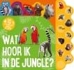 -  -,Wat hoor ik in de jungle?