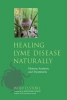 Storl, Wolf D.,Healing Lyme Disease Naturally