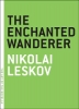 Leskov, Nikolai,The Enchanted Wanderer
