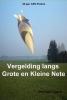 <b>Gino  Van Lommel</b>,Vergelding langs grote en kleine Nete