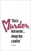 Francis  Duncan ,Vintage Heroes & Villains: Murder Has a Motive