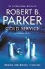 Parker, Robert B,Cold Service
