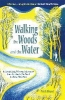 Nick Hunt,Walking the Woods and the Water