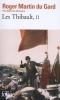 Martin du Gard, Roger,LES THIBAULT   TOME 2