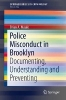 Brian A. Maule,Police Misconduct in Brooklyn