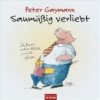 Gaymann, Peter,Saumäßig verliebt
