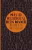 Kermani, Navid,Dein Name