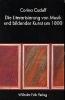 Caduff, Corina,Die Literarisierung von Musik und bildender Kunst um 1800