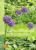 von Berger, Frank Michael,Gartenblumen in Harmonie