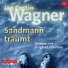 Wagner, Jan Costin,Sandmann träumt