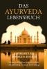 Schacker, Monika,Das Ayurveda Lebensbuch