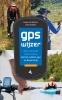 <b>Foeke Jan  Reitsma, Joost  Verbeek</b>,GPS Wijzer (zesde editie)